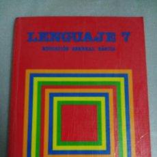 Libros de segunda mano: LENGUAJE 7 - EDUCACION GENERAL BASICA - EGB - EDITORIAL SANTILLANA. Lote 118655479