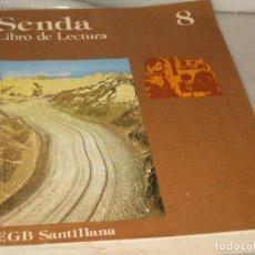 Libros de segunda mano: SENDA-LIBRO DE LECTURA. 8 EGB-1977. Lote 118655647