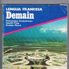 Libros de segunda mano: LIBRO DE TEXTO LENGUA FRANCESA DEMAIN BUP 2º CURSO EDITORIAL VICENS VIVES. Lote 118659151