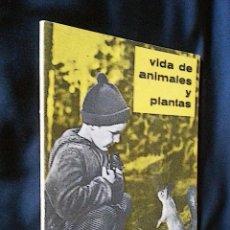 Libros de segunda mano: VIDA DE ANIMALES Y PLANTAS | ATKINSON | PARANINFO 1963. Lote 118845435