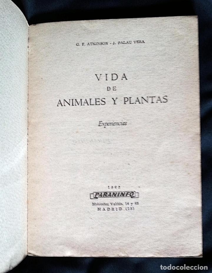 Libros de segunda mano: VIDA DE ANIMALES Y PLANTAS | ATKINSON | PARANINFO 1963 - Foto 3 - 118845435