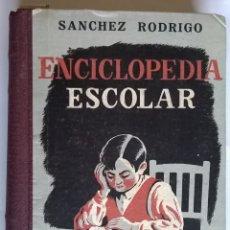 Libros de segunda mano: SÁNCHEZ RODRIGO. ENCICLOPEDIA ESCOLAR. GRADO SEGUNDO, PLASENCIA, CÁCERES. Lote 104494683