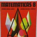Libros de segunda mano: MATEMÁTICAS 8 EGB LEANDRO JIMÉNEZ GARCÉS ANAYA EN PERFECTO ESTADO. Lote 119004722