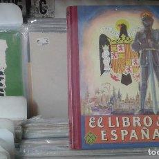 Libros de segunda mano: EL LIBRO DE ESPAÑA. EDELVIVES. EDITORIAL LUIS VIVES ,FASCIMIL. Lote 119021387
