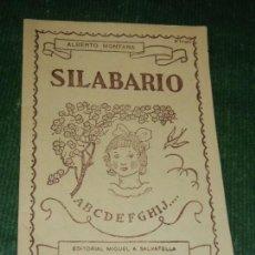 Libros de segunda mano: SILABARIO ALBERTO MONTANA, ED. MIGUEL SALVATELLA 1958 - DIB. JOAN D'IVORI. Lote 120116283