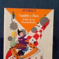 Libros de segunda mano: CANDELA Y FLORO. EL LIBRO DE LOS ENCANTAMIENTOS. LECTURAS 3º PRIMARIA. ED. SANTILLANA. 1996. Lote 120236611