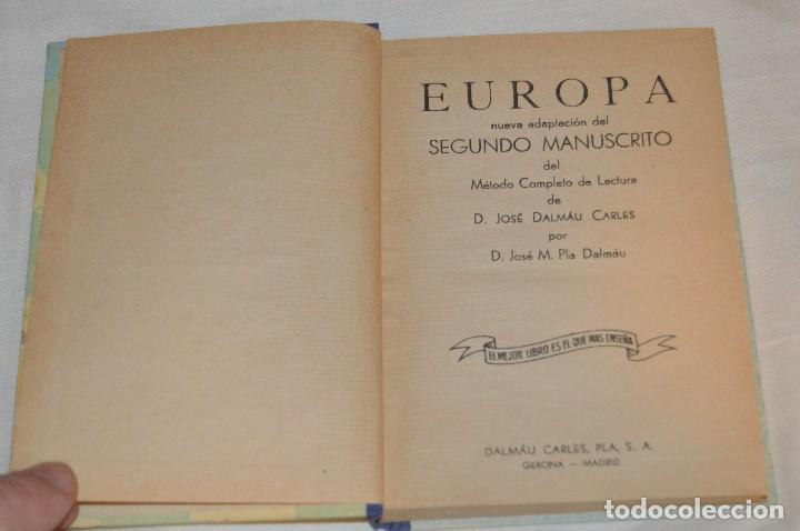 Gebrauchte Bücher: ANTIGUO LIBRO DE TEXTO - EUROPA - SEGUNDO MANUSCRITO - DALMÁU CARLES, PLA - AÑOS 60 - HAZME UNA OFER - Foto 6 - 120508735