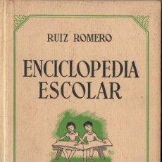Libros de segunda mano: RUIZ ROMERO : ENCICLOPEDIA ESCOLAR GRADO PRIMERO (1943) COMO NUEVO. Lote 120531891