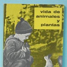 Libros de segunda mano: VIDA DE ANIMALES Y PLANTAS. EXPERIENCIAS.EDITORIAL TEIDE.1963. Lote 120859939