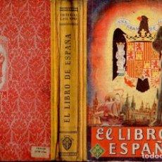 Libros de segunda mano: EL LIBRO DE ESPAÑA EDELVIVES (1948). Lote 121196791