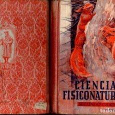 Libros de segunda mano: CIENCIAS FISICONATURALES SEGUNDO GRADO EDELVIVES (1946). Lote 121197083