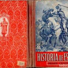 Libros de segunda mano: HISTORIA DE ESPAÑA PRIMER GRADO EDELVIVES (C. 1946). Lote 121197283