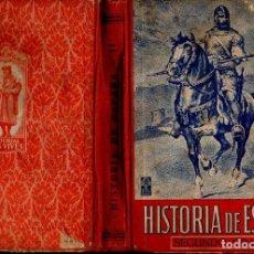 Libros de segunda mano: HISTORIA DE ESPAÑA SEGUNDO GRADO EDELVIVES (1947). Lote 121197419