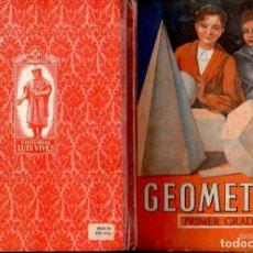 Libros de segunda mano: GEOMETRÍA PRIMER GRADO EDELVIVES (C. 1947). Lote 121197543