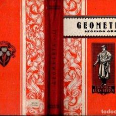 Libros de segunda mano: GEOMETRIA SEGUNDO GRADO EDELVIVES (1948). Lote 121198463