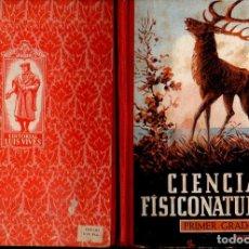 Libros de segunda mano: CIENCIAS FISICONATURALES PRIMER GRADO EDELVIVES 1946. Lote 121198731