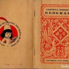 Libros de segunda mano: CARTILLA MODERNA DE GEOGRAFÍA EDELVIVES 1945. Lote 121198851