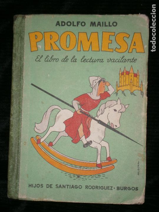 F1 PROMESA EL LIBRO DE LECTURA VACILANTE ADOLFO MAILLO AÑO 1959 (Libros de Segunda Mano - Libros de Texto )