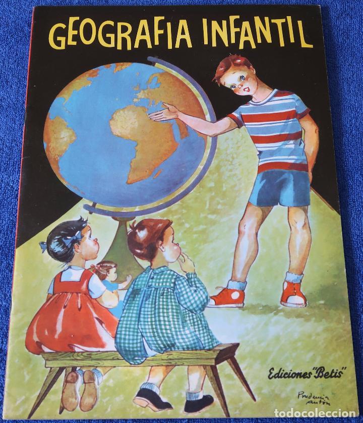 GEOGRAFÍA INFANTIL - EDICIONES BETIS (1960) (Libros de Segunda Mano - Libros de Texto )