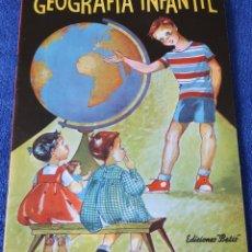Libros de segunda mano: GEOGRAFÍA INFANTIL - EDICIONES BETIS (1960). Lote 121483423