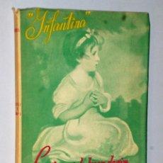 Libros de segunda mano: INFANTINA. LECCIONES DE BUEN DECIR. GRADO ELEMENTAL. . Lote 121519859