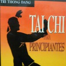 Libros de segunda mano: TAI CHI PARA PRINCIPIANTES TRI THONG DANG, OBELISCO, TAPA BLANDA, MUY BIEN. Lote 121585559