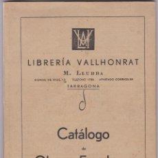 Libros de segunda mano: LIBRERIA VALLHONRAT M. LLURBA CONDE DE RIUS 13 TARRAGONA CATALOGO DE OBRAS ESCOLARES AÑO 1943. Lote 121630227