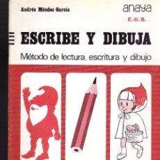 Libros de segunda mano: ESCRIBE Y DIBUJA -ANAYA-Nº 4. Lote 121675007