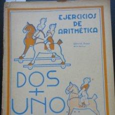 Libros de segunda mano: DOS + UNO EJERCICIOS DE ARITMÉTICA ED. DURÁN. Lote 121801863
