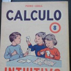 Libros de segunda mano: INTUITIVO - CÁLCULO - 8 ED. PAIDEIA 1975. Lote 121802423