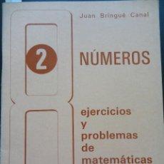 Libros de segunda mano: NÚMEROS- 2 EJERCICIOS Y PROBLEMAS DE MATEMÁTICAS EDELVIVES 1978. Lote 121803063