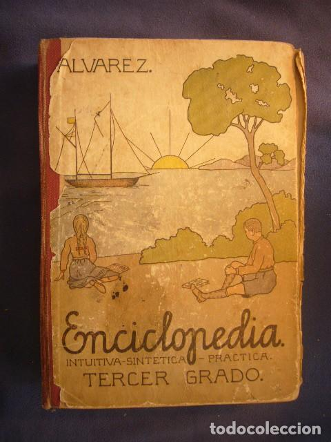 ANTONIO ALVAREZ: - ENCICLOPEDIA INTUITIVA -SINTETICA - PRACTICA. TERCER GRADO - (ZAMORA, 1954) (Gebrauchte Bücher - Lehrbücher)