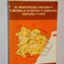 Libros de segunda mano: EL MAESTRAZGO HISTÓRICO Y MORELLA, EL (PUERTOS Y COMARCA): HISTORIA Y ARTE.. Lote 122224527