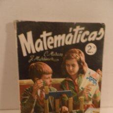 Libros de segunda mano: MATEMÁTICAS. ARITMÉTICA Y GEOMETRIA. 2º CURSO. CONSTANTINO MARCOS, JACINTO MARTÍNEZ. ED. SM 1966.. Lote 122233211