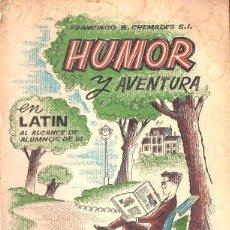Libros de segunda mano: CREMADES : HUMOR Y AVENTURA EN LATÍN AL ALCANCE DE LOS ALUMNOS (1962). Lote 122296435