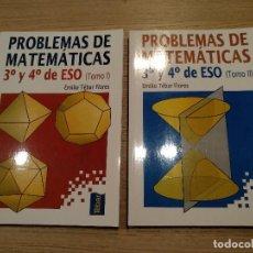 Libri di seconda mano: PROBLEMAS DE MATEMATICAS 3º Y 4º ESO TOMO I Y II. EMILIO TEBAR FLORES. Lote 122488675