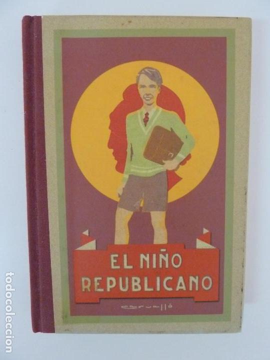 EL NIÑO REPUBLICANO. SERÓ SABATÉ. (FACSÍMIL) (Gebrauchte Bücher - Lehrbücher)