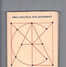 Libros de segunda mano: MATEMATICAS QUINTO CURSO PLAN 1957 REY PASTOR PUIG ADAM 162 OBRAS DIDACTICAS BACHILLERATO. Lote 122790679