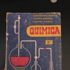 Libros de segunda mano: QUIMICA. 5º CURSO. CONSTANTINO MARCOS. JACINTO MARTINEZ. DOROTEO RODRIGO. Lote 123853498