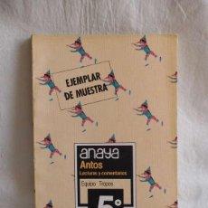 Libros de segunda mano: M69 LIBRO DE TEXTO, LECTURAS Y COMENTARIOS, ANTOS. 5º. ANAYA. EGB. 1984. Lote 124215007