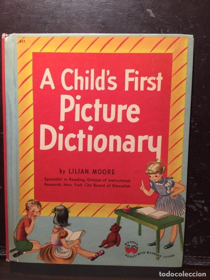 A CHILD' S FIRST PICTURE DICTIONARY. NEW YORK. 1948 (Libros de Segunda Mano - Libros de Texto )