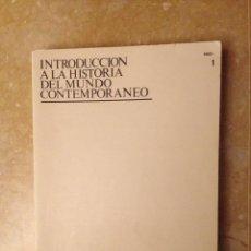 Libros de segunda mano: INTRODUCCIÓN A LA HISTORIA DEL MUNDO CONTEMPORÁNEO (UNIDAD DIDÁCTICA I) UNED. Lote 124577812