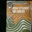 Libros de segunda mano: F1 RURAL SETTLEMENT AND LAND USE MICHAEL CHISHOLM. Lote 124607799