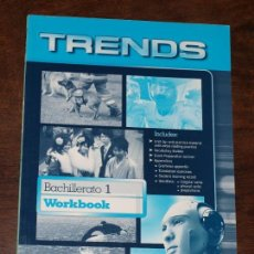 Libros de segunda mano: WORKBOOK TRENDS. INGLES. BACHILLERATO 1 BURLINGTON BOOKS VER FOTOS Y DESCRIPCION. Lote 135125050