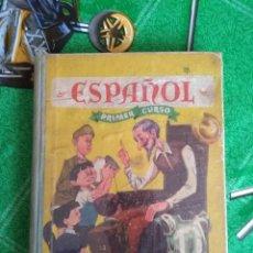 Libros de segunda mano: ANTIGUO LIBRO ESPAÑOL PRIMER CURSO. Lote 125198795