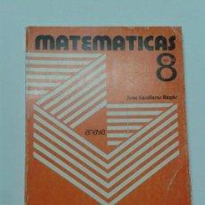 Libros de segunda mano: MATEMÁTICAS 8º GUÍA DEL PROFESOR 1974 JUAN CASULLERAS REGÁS ED. ANAYA. Lote 125319619
