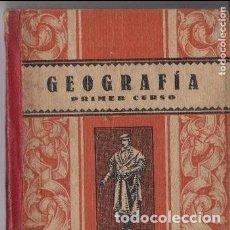 Libros de segunda mano: GEOGRAFÍA PRIMER CURSO. Lote 125346819
