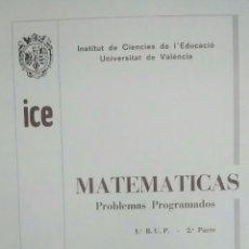 Libros de segunda mano: LIBRO PROBLEMAS PROGRAMADOS DE MATEMATICAS (1 BUP). Lote 125417688