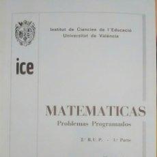 Libros de segunda mano: LIBRO DE PROBLEMAS PROGRAMADOS DE MATEMATICAS ( 2 BUP). Lote 125417890