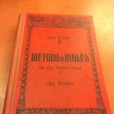 Libros de segunda mano: THE NEW BRITISH METHOD - METODO DE INGLES - 1954 - LIBRO PRIMERO. ANTIGUO LIBRO DE TEXTO. Lote 125419395
